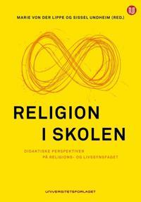 Religion i skolen - Marie Steine von der Lippe, Sissel Undheim | Ridgeroadrun.org