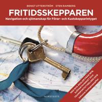 Fritidsskepparen : Navigation och sjömanskap för Förar- och Kustskeppar