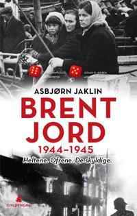 Brent jord: 1944-1945