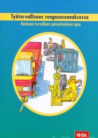 Työturvallisuus rengasasennuksessa