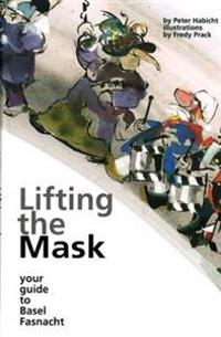 Lifting the Mask
