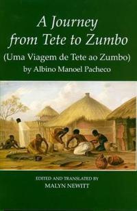 A Journey from Tete to Zumbo (Uma Viagem de Tete ao Zumbo)
