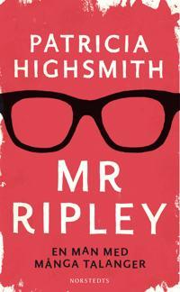 Mr Ripley : En man med många talanger, En man utan samvete, En man med onda avsikter