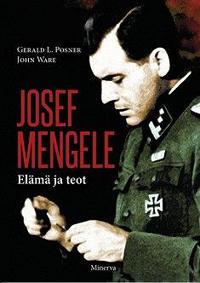 Josef Mengele - Elämä ja teot