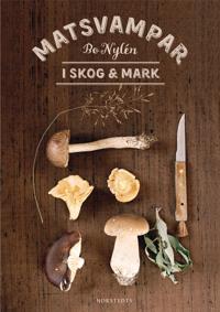 Omslagsbild Matsvampar i skog och mark