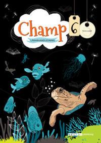 Champ 6 Lärarhandledning