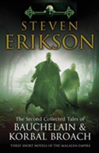 The Tales of Bauchelain and Korbal Broach, Vol II