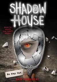 No Way Out (Shadow House, Book 3)