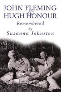 John fleming and hugh honour - remembered by susanna johnston