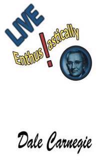 Live Enthusiastically!