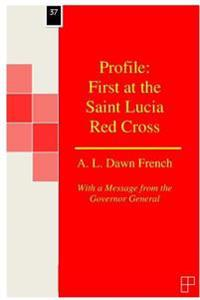 Profile: First at the Saint Lucia Red Cross