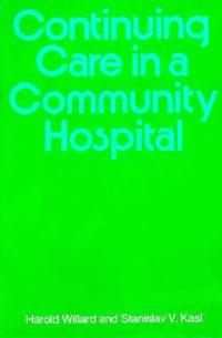 Continuing Care in a Community Hospital