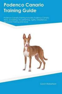 Podenco Canario Training Guide Podenco Canario Training Includes