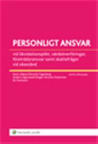 Personligt ansvar vid likvidationsplikt, värdeöverföringar, företrädaransvar samt skattefrågor vid obestånd