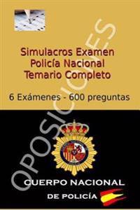 Simulacros Examen Policia Nacional: Test Completos - Temario Escala Basica