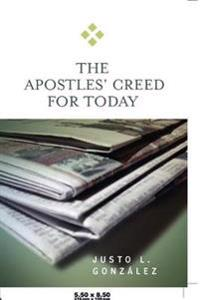 The Apostles' Creed for Today
