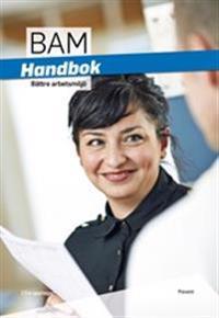 Bättre arbetsmiljö handbok