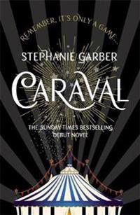 Caraval - the mesmerising sunday times bestseller