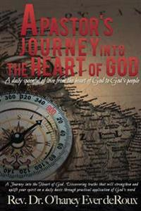 A Pastor's Journey Into the Heart of God