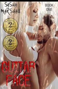 Guitar Face: Guitar Face Series Book One
