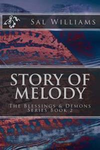Story of Melody: The Blessings & Demons Series, Book 2