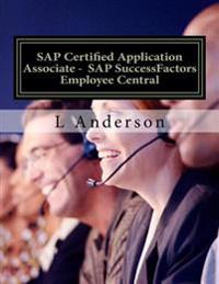 SAP Certified Application Associate - SAP Successfactors Employee Central