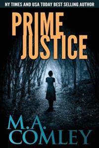 Prime Justice: (Justice Series Book 14)