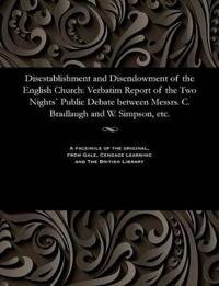 Disestablishment and Disendowment of the English Church