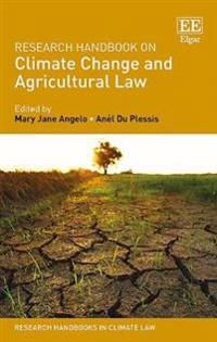 Research Handbook on Climate Change and Agricultural Law