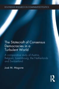 Statecraft of Consensus Democracies in a Turbulent World