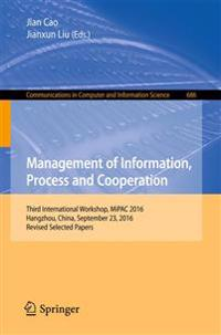 Management of Information, Process and Cooperation