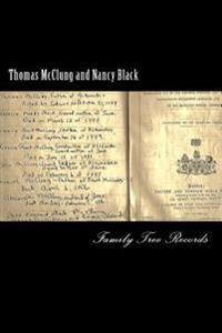 Thomas McClung and Nancy Black: Family Tree Records
