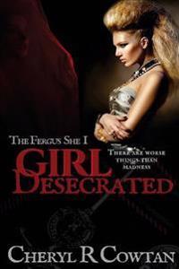 Girl Desecrated: The Fergus She #1 1984