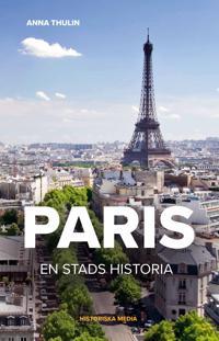 Paris. En stads historia