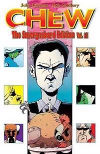Chew: The Smorgasbord Edition, Volume 3