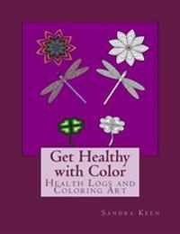 Get Healthy with Color: Health Logs and Coloring Art