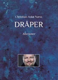 Dråper - Christian Askø Næss   Inprintwriters.org
