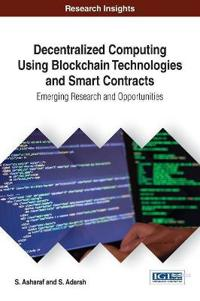 Decentralized Computing Using Blockchain Technologies and Smart Contracts