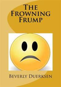 The Frowning Frump