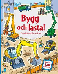 Bygg och lasta : pysselbok med klistermärken