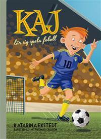Kaj lär sig spela fotboll