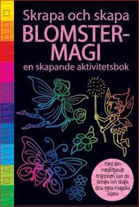 Blomstermagi : en skapande aktivitetsbok