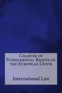 Charter of Fundamental Rights of the European Union
