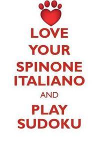 Love Your Spinone Italiano and Play Sudoku Spinone Italiano Sudoku Level 1 of 15