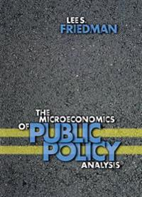 Microeconomics of Public Policy Analysis