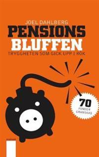 Pensionsbluffen : tryggheten som gick upp i rök