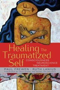 Healing the Traumatized Self