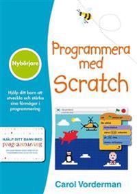 Programmera med Scratch : nybörjare