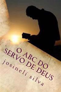 O ABC Do Servo de Deus