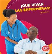¡que Vivan Las Enfermeras! (Hooray for Nurses!)